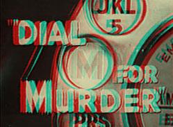 Dial M for Murder 3-D